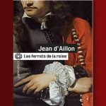 Les Ferrets de la Reine de Jean d'Aillon