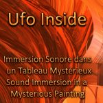 Annonce publication video Ufo Inside  🎧🎵🎼